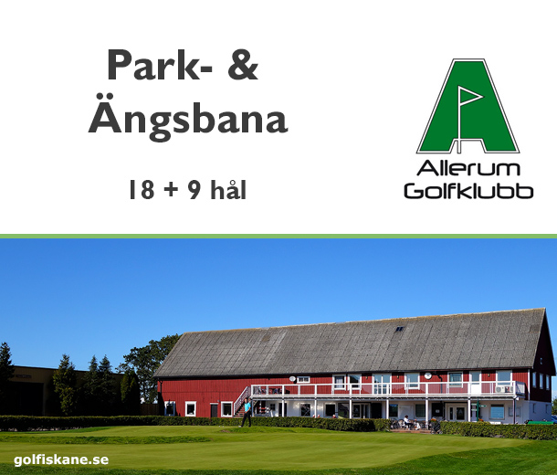 Golf i Skåne - Allerum GK - golfklubb Läs mer på golfiskane.se