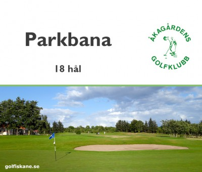 Golf i Skåne - Åkagårdens GK - golfklubb Läs mer på golfiskane.se